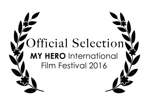 Teaser Official selection MY HERO International Film Festivals